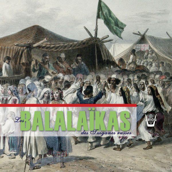 Les Balalaikas des Tziganes Russes