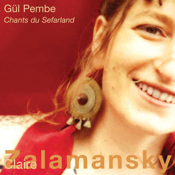 Gul Pembe - Chants du Sefarland