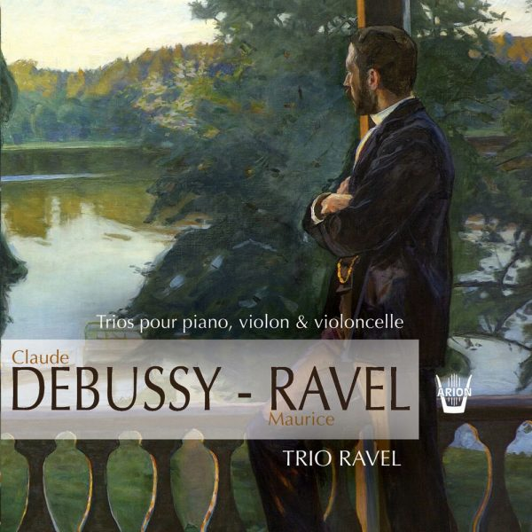 Debussy / Ravel - Trio Ravel