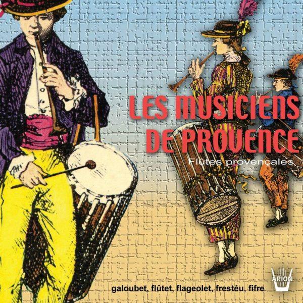 Les Musiciens de Provence - Flûtes Provencales