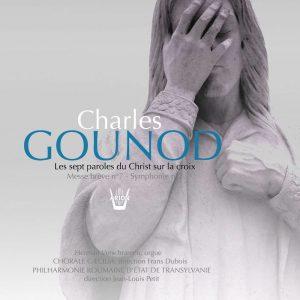 Gounod - Les Sept paroles du Christ sur la Croix - Messe Brève N° 7 Aux Chapelles - Symphonie N° 2