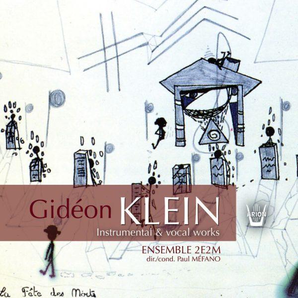 Klein - Œuvres Instrumentales et Vocales
