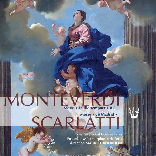 Monteverdi / Scarlatti - Messe In Illo Tempore - Messe de Madrid
