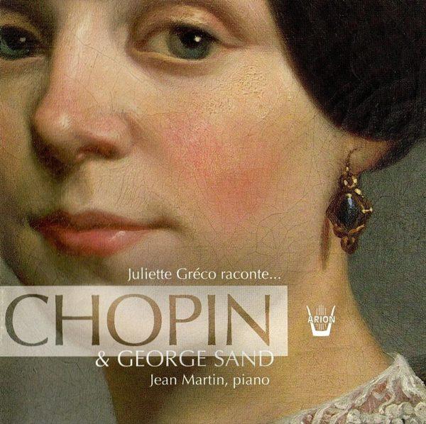 Juliette Gréco raconte… Georges Sand & Chopin