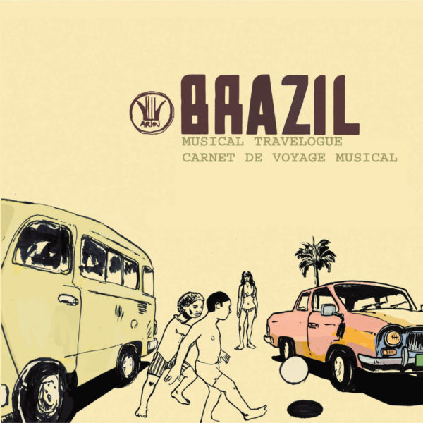 Carnet de Voyage - Le Brésil