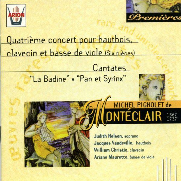 Monteclair - 4ème Concert pour Hautbois, Clavecin & Basse de Viole - Cantates
