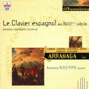 Larranaga - Le Clavier Espagnole au XVIIIème siècle