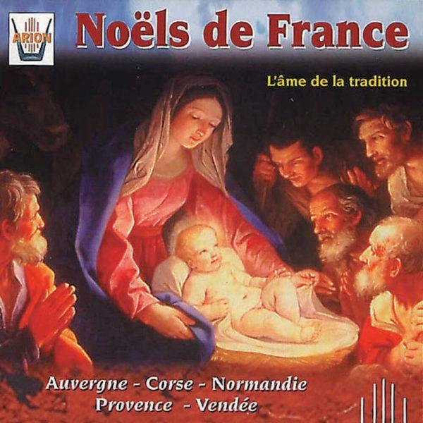 Noels de France - L'âme de la tradition