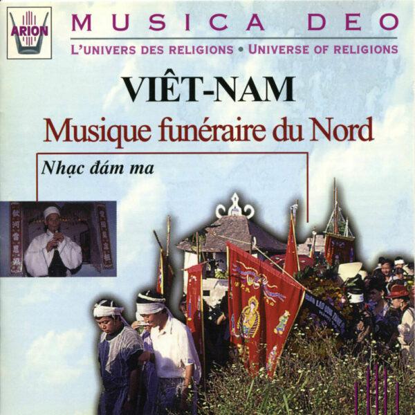 Viet-Nam - Musique funéraire du nord