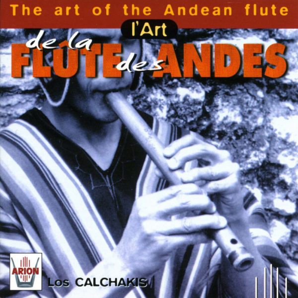 L'Art de la Flute des Andes