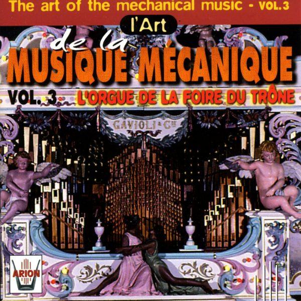 L'Art de la Musique Mécanique Vol. 3 - L'Orgue de la Foire du Trône