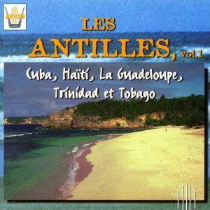 Les Antilles Vol 1 - Cuba, Haiti, La Guadeloupe, Trinidad et Tobago
