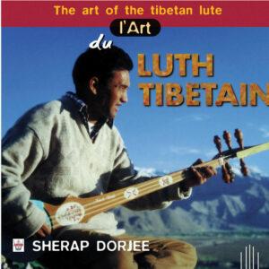 L'Art du Luth Tibetain