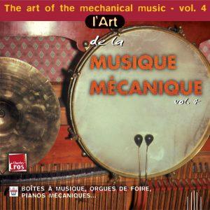 L'Art de la Musique Mécanique Vol. 4