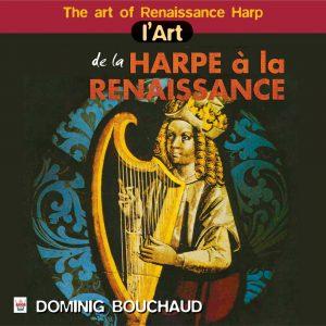 L'Art de la Harpe à La Renaissance