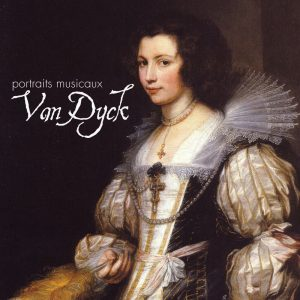 Van Dyck - A Musical Portait