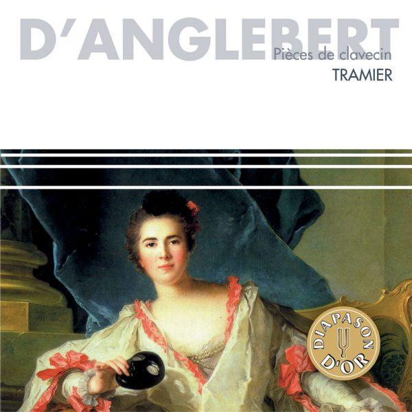 D'Anglebert - Pièces de Clavecin