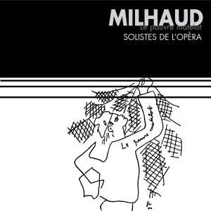 Milhaud - Le Pauvre Matelot & trio à cordes