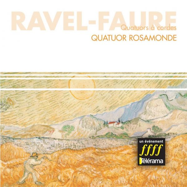 Ravel/Faure - Quatuors à cordes