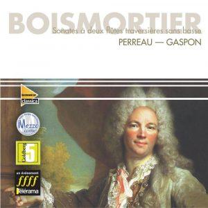 Boismortier - Sonates à deux Flûtes Traversières sans Basse