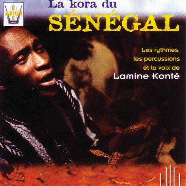 La Kora du Sénégal  Vol. 1 - Les Rythmes, Les Percussions et la Voix de Lamine Konté