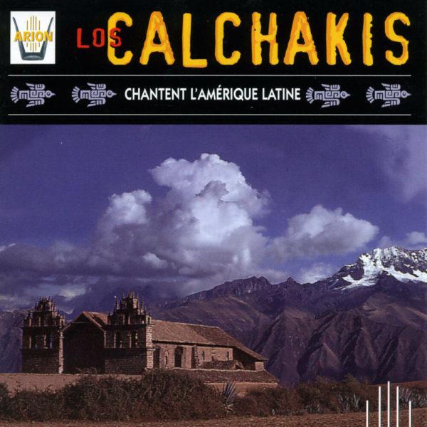 Los Calchakis Vol.5 - Chantent l'Amerique latine