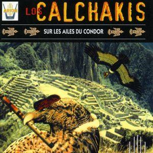 Los Calchakis Vol.7 - Sur Les ailes du Condor