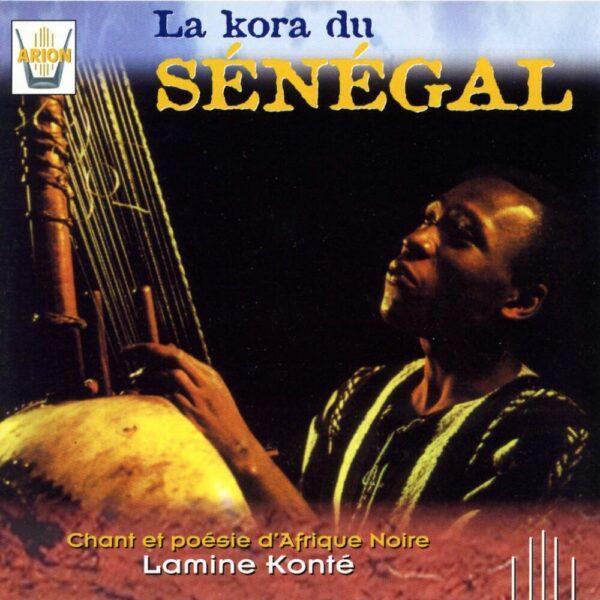 La Kora du Sénégal Vol.2 - Chant & poésie d'Afrique noire