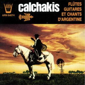 Los Calchakis Vol.8 - Flûtes, guitares et chants d'Argentine