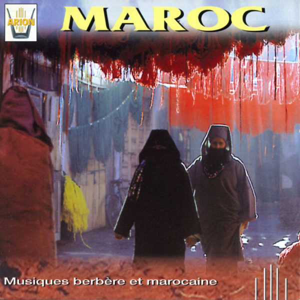 Maroc - Musiques berbères et marocaines