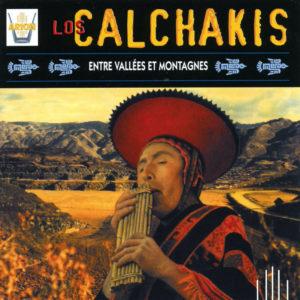 Los Calchakis Vol.9 - Entre vallées et montagnes