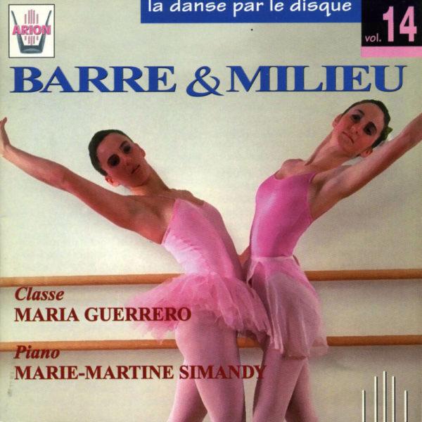 La danse par le disque Vol.14 - Barre et milieu