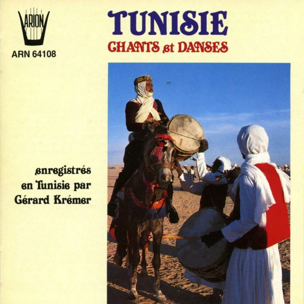 Tunisie - Chants & Danses
