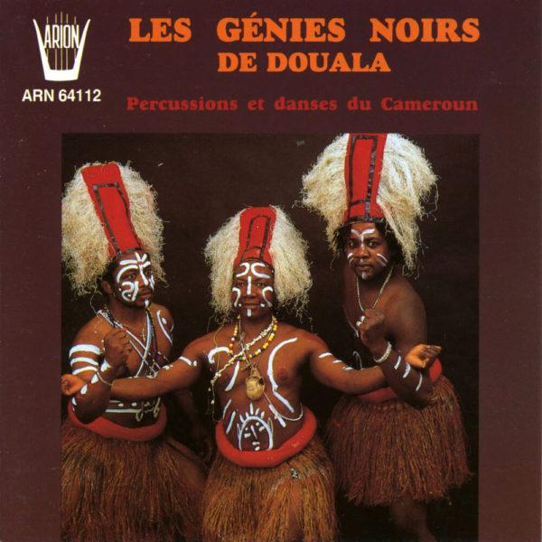 Les Génies Noirs de Douala - Percussions & Danses du Cameroun