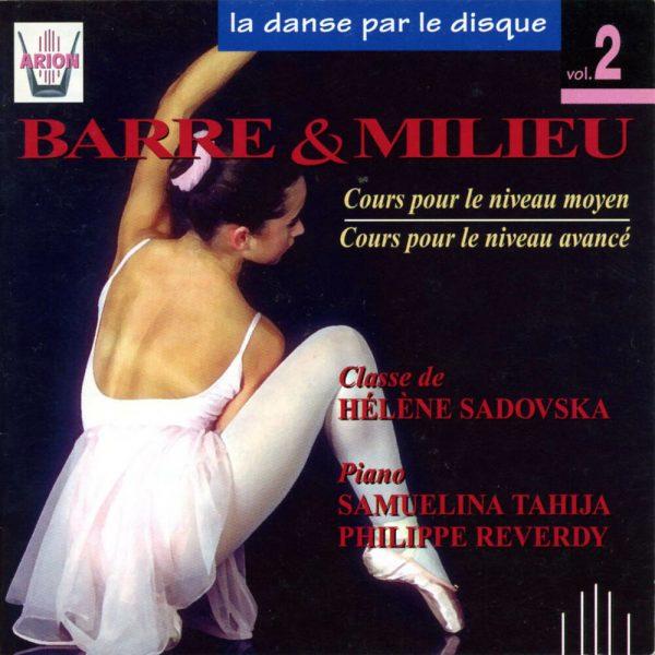 La danse par le disque Vol.2 - Barre & milieu - Cours niveaux moyen & avancé