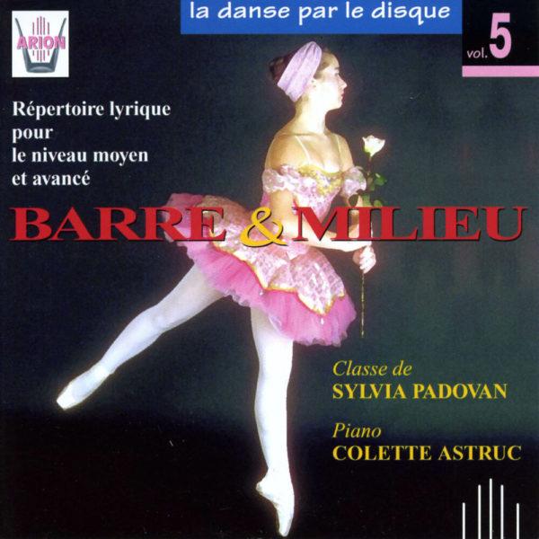 La danse par le disque Vol.5 - Barre & milieu - Classe de Sylvia Padovan