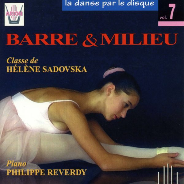 La danse par le disque Vol.7 - Barre & milieu - Classe de Hélène Sadovska