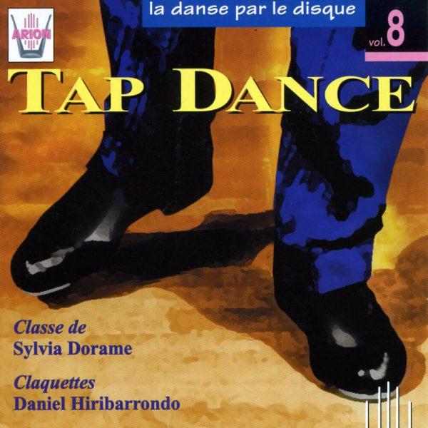 La danse par le disque Vol.8 - Tap Dance - Classe de Sylvia Doramé