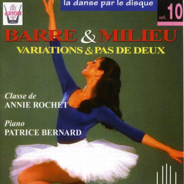 La danse par le disque Vol.10 - Barre & milieu - Variations & pas de deux