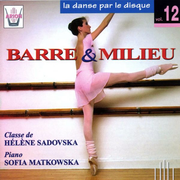 La danse par le disque Vol.12 - Barre & milieu, classe de Hélène Sadovska