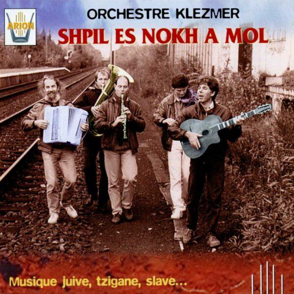 Shpil es nokh a mol Vol.2 - Musique juive, tsigane, slave...