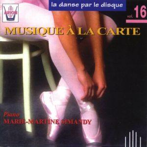 La danse par le disque Vol.16 - Musique à la carte