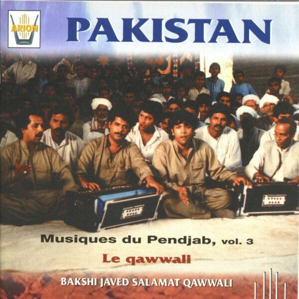 Pakistan - Musique du Penjab Vol. 3 - Le Qawwali