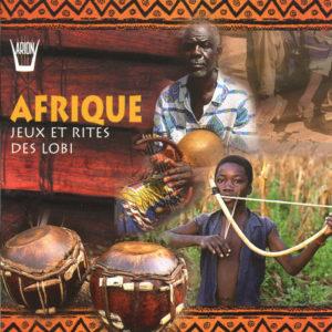 Afrique - Jeux et rites des Lobi