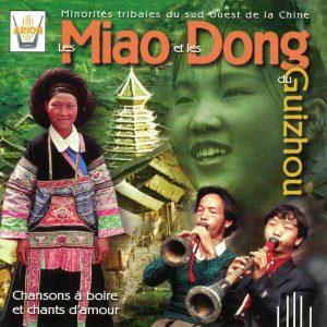 Les Miao & les Dong du Guizhou - Chansons à boire et chants d'amour