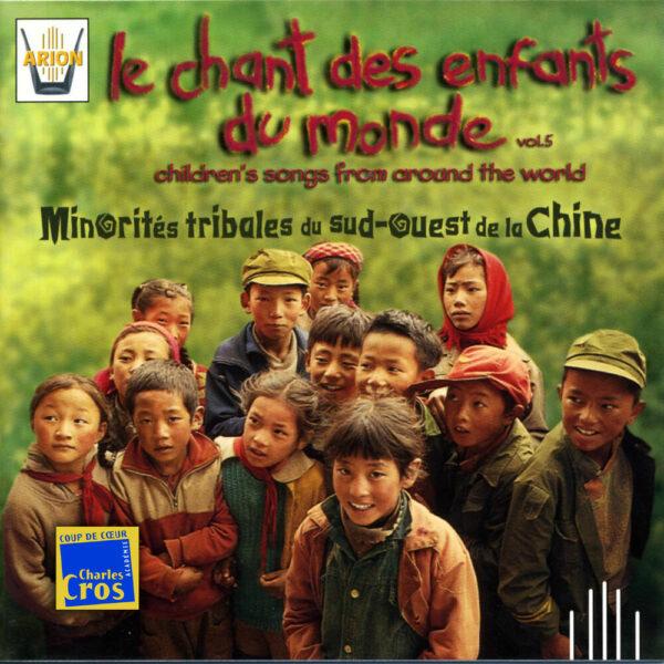Chant des Enfants du Monde Vol. 5 - Minorités tribales du sud-ouest de la Chine