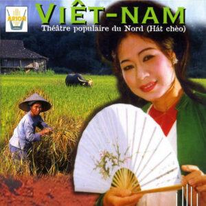 Viet-Nam - Théâtre populaire du nord (Hat Cheo)