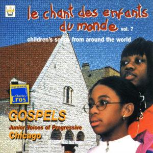 Chant des Enfants du Monde Vol. 7 - Amérique du nord - Gospel