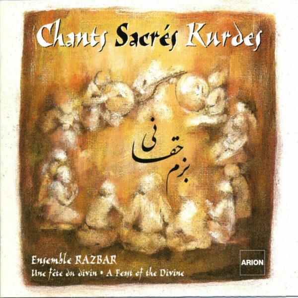 Chants sacrés Kurdes Vol.1 - Une fête du Divin