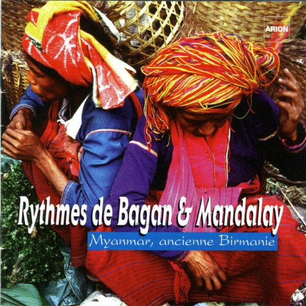 Rythmes de Bagan & Mandalay - Myanmar, ancienne Birmanie